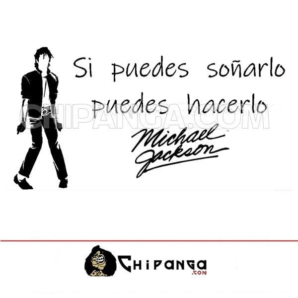 Vinilo Decorativo Michael Jackson Si puedes soñarlo puedes hacerlo