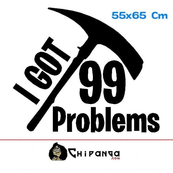 Vinilo Decorativo Fortnite I Got 99 Problems